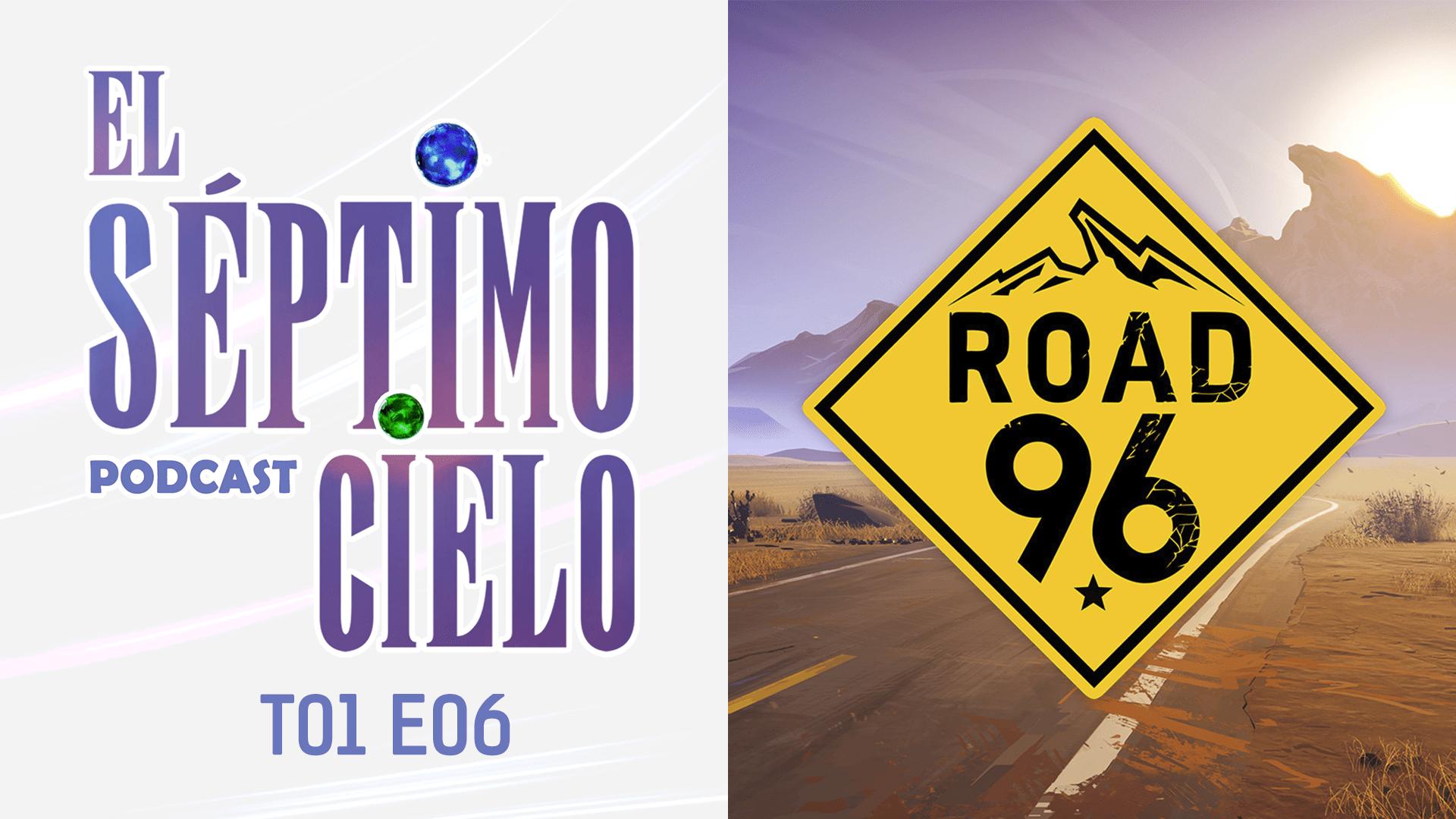 el septimo cielo road 96